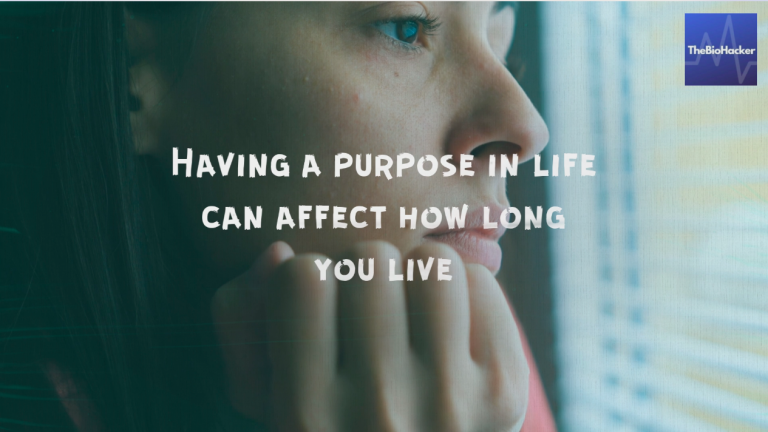 Having a purpose in life can affect how long you live