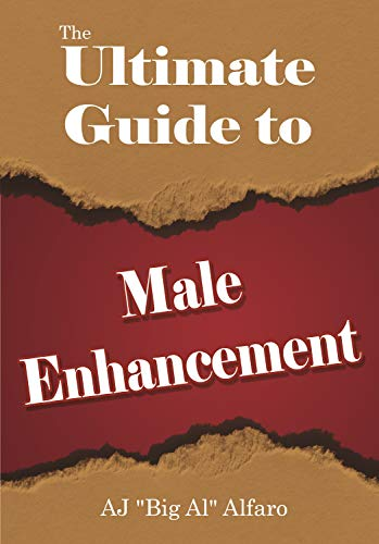 A Summary of the History of Male Enhancement (from The Ultimate Guide To Male Enhancement)